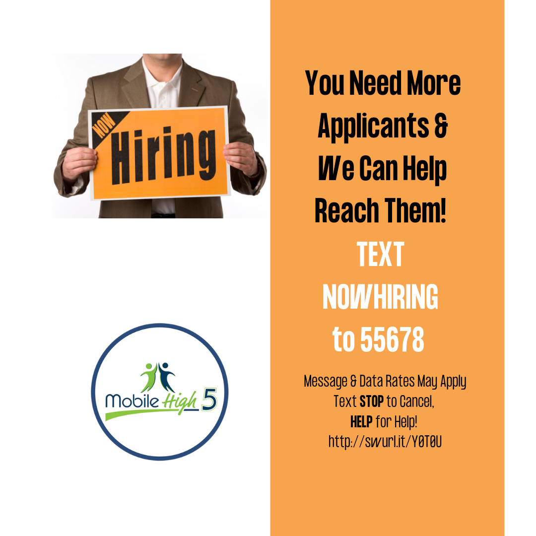 You need more applicants, Mobile High 5 can help you reach them!