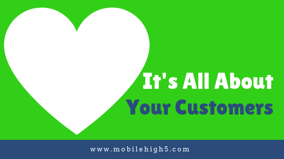 Thank your customers and they'll become customers for life. Mobile High 5 makes this easy.